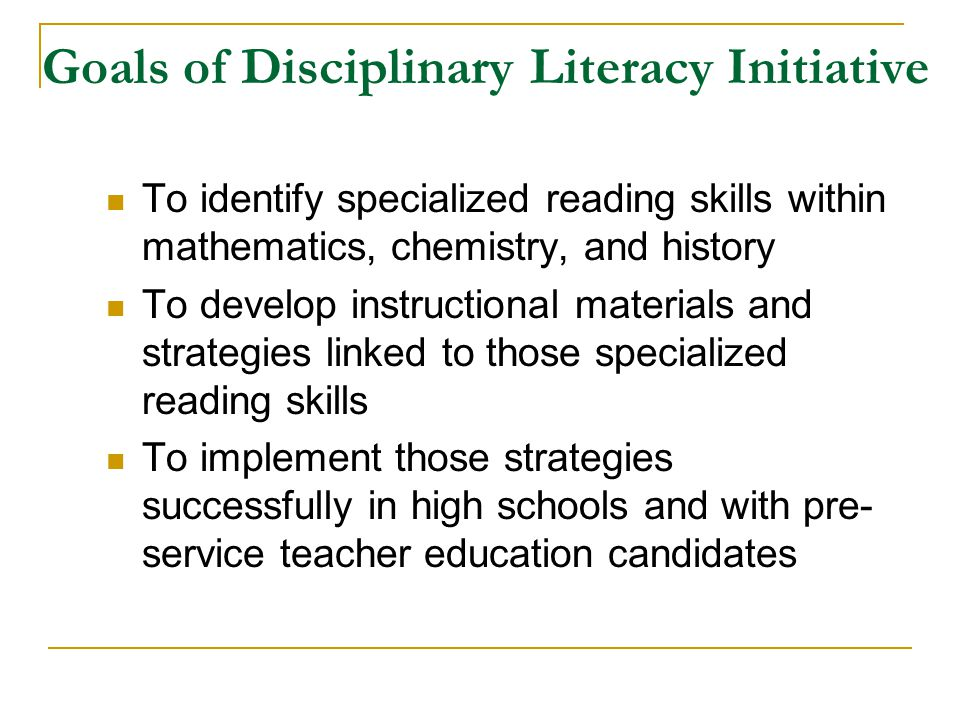 Goals of Disciplinary Literacy Initiative