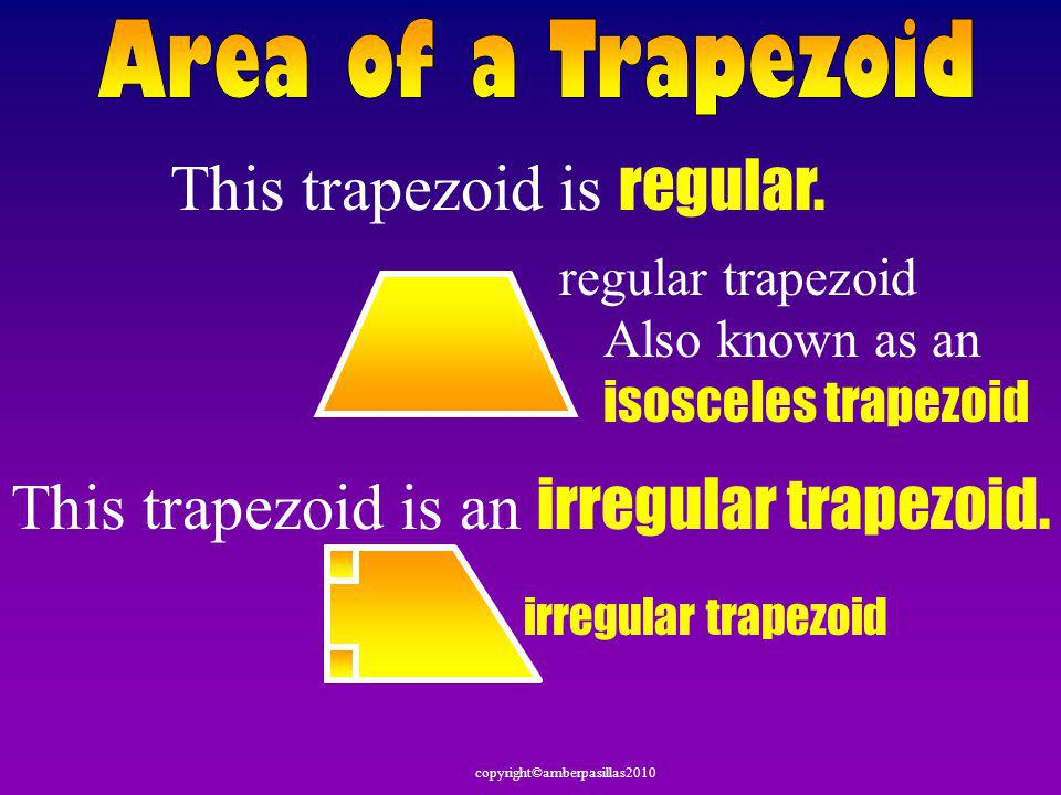 This trapezoid is regular.