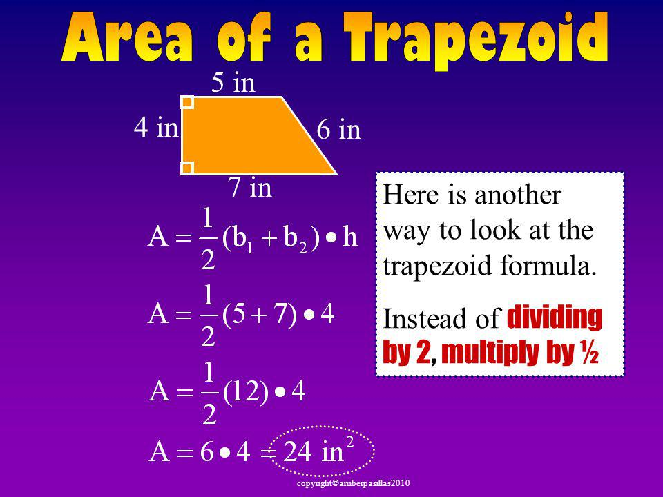 Area of a Trapezoid 5 in 4 in 6 in 7 in