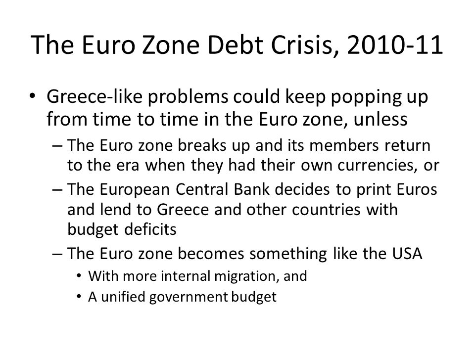 The Euro Zone Debt Crisis, 2010-11
