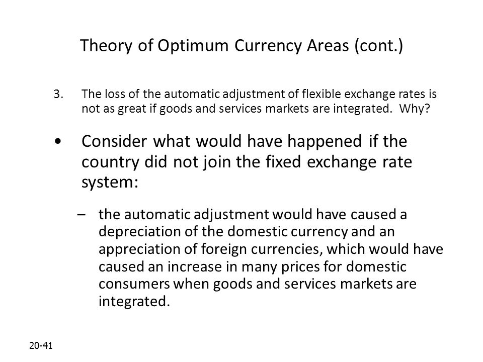 Theory of Optimum Currency Areas (cont.)