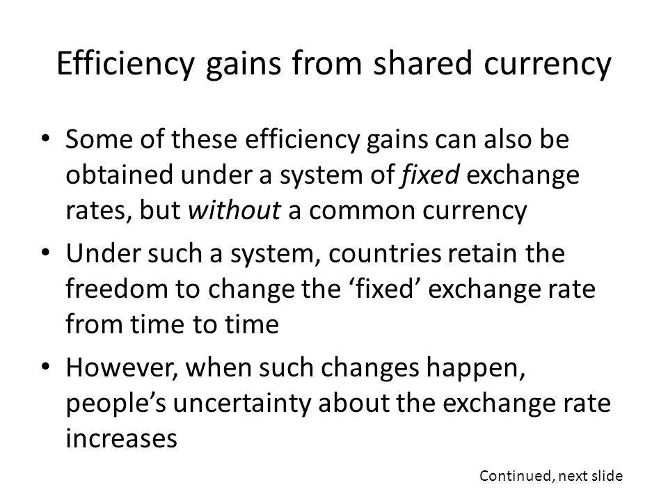 Efficiency gains from shared currency
