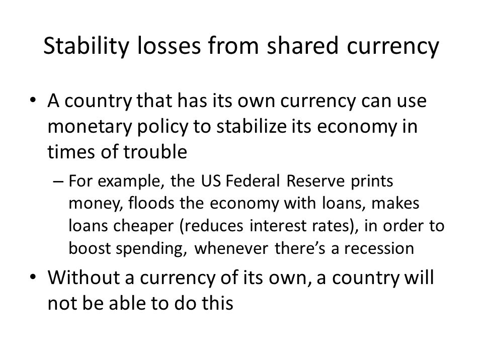 Stability losses from shared currency
