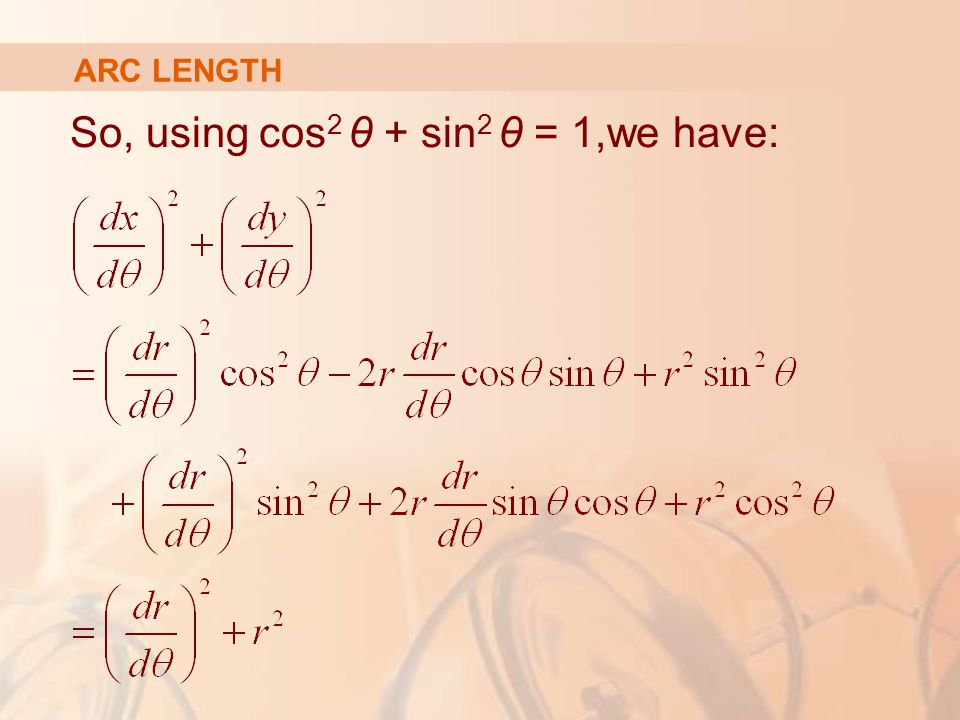 So, using cos2 θ + sin2 θ = 1,we have: