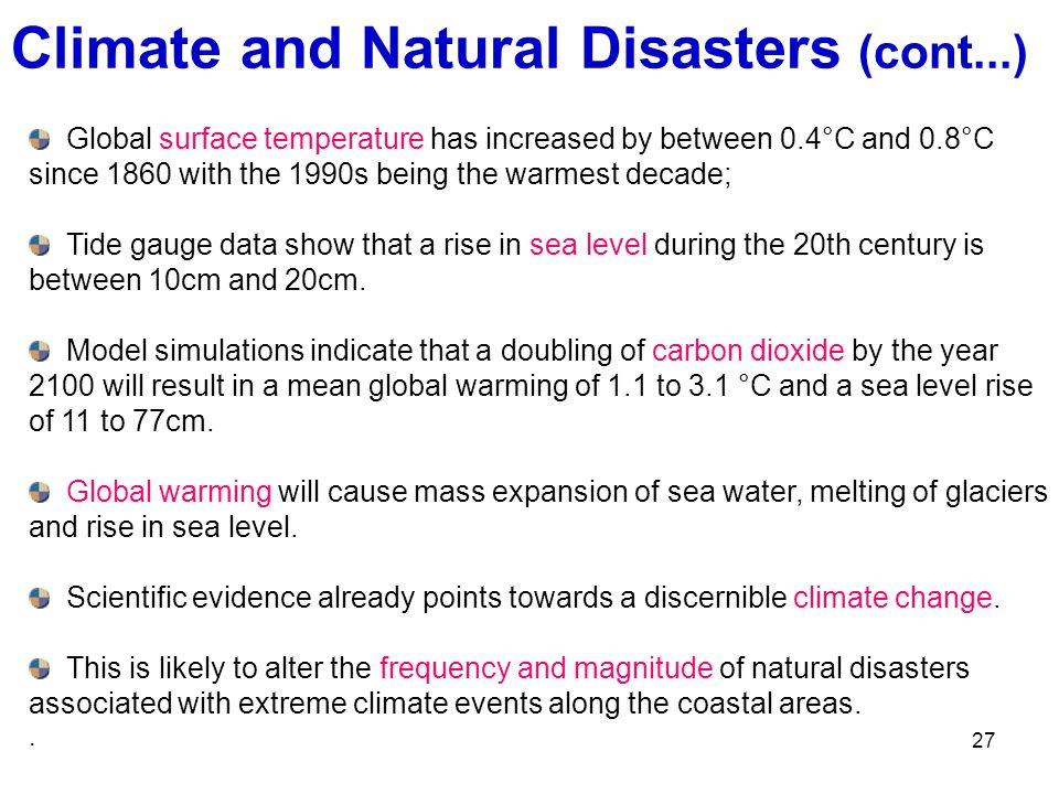 Climate and Natural Disasters (cont...)