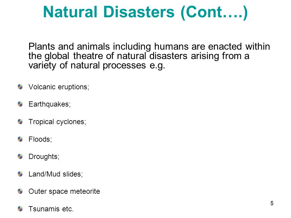 Natural Disasters (Cont….)