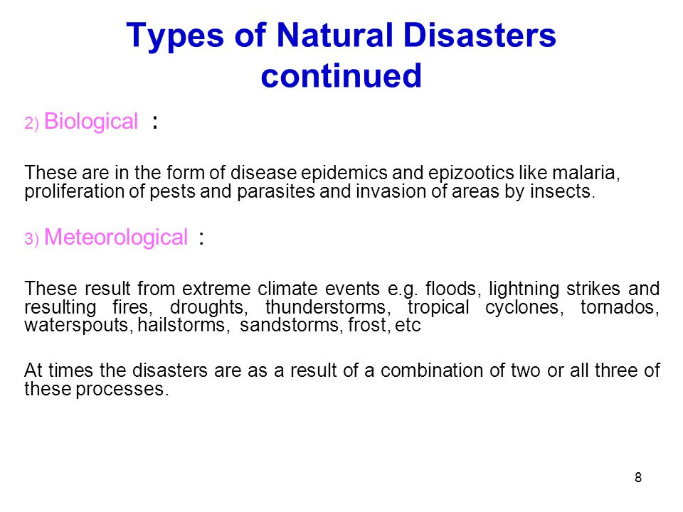Types of Natural Disasters continued