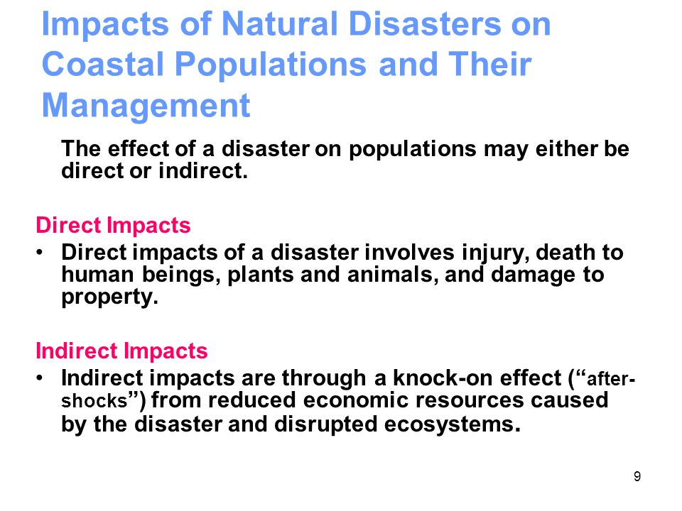 How do natural disasters affect the economy?