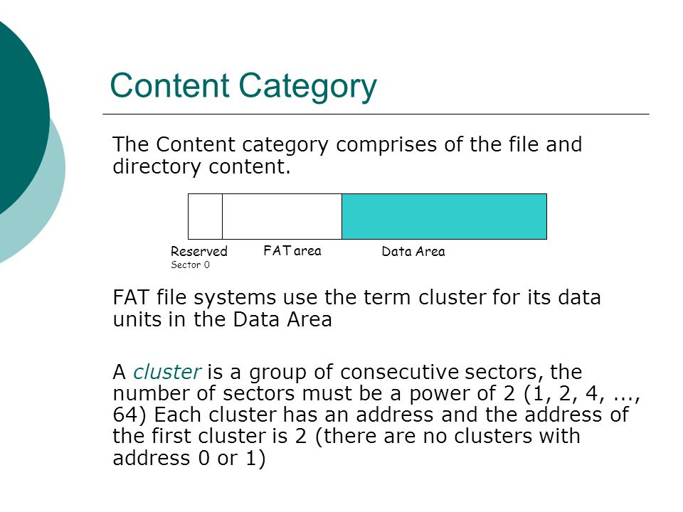 Content Category The Content category comprises of the file and directory content.