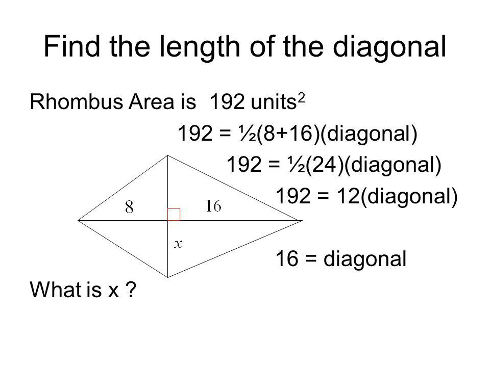 Find the length of the diagonal
