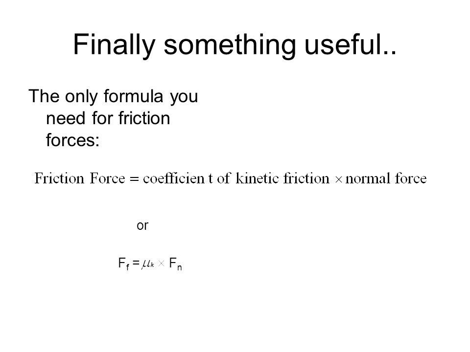 Finally something useful..