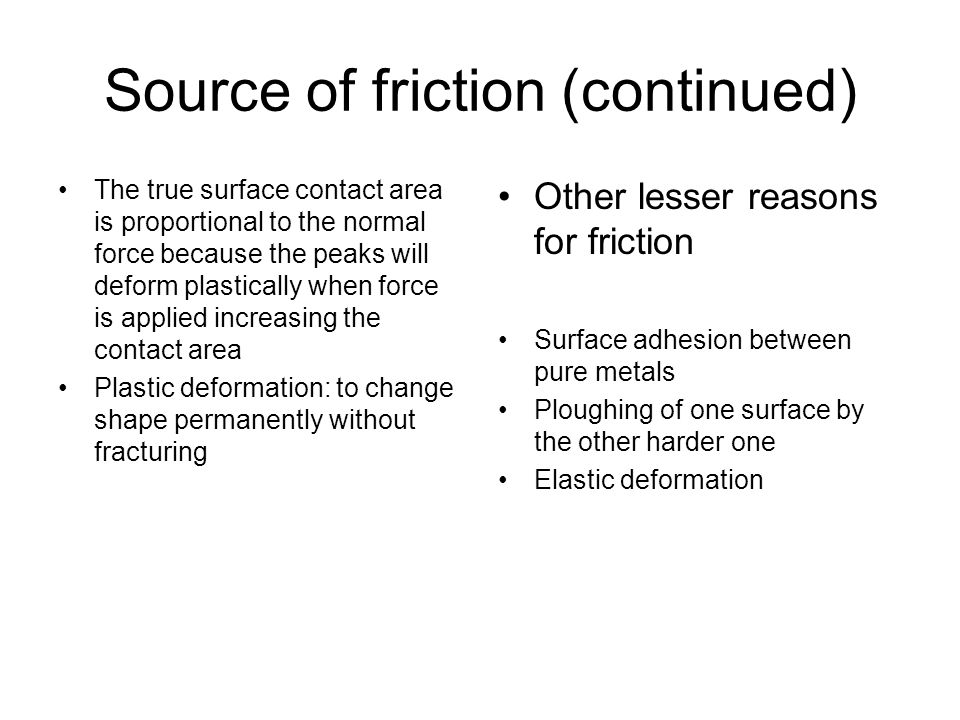 Source of friction (continued)