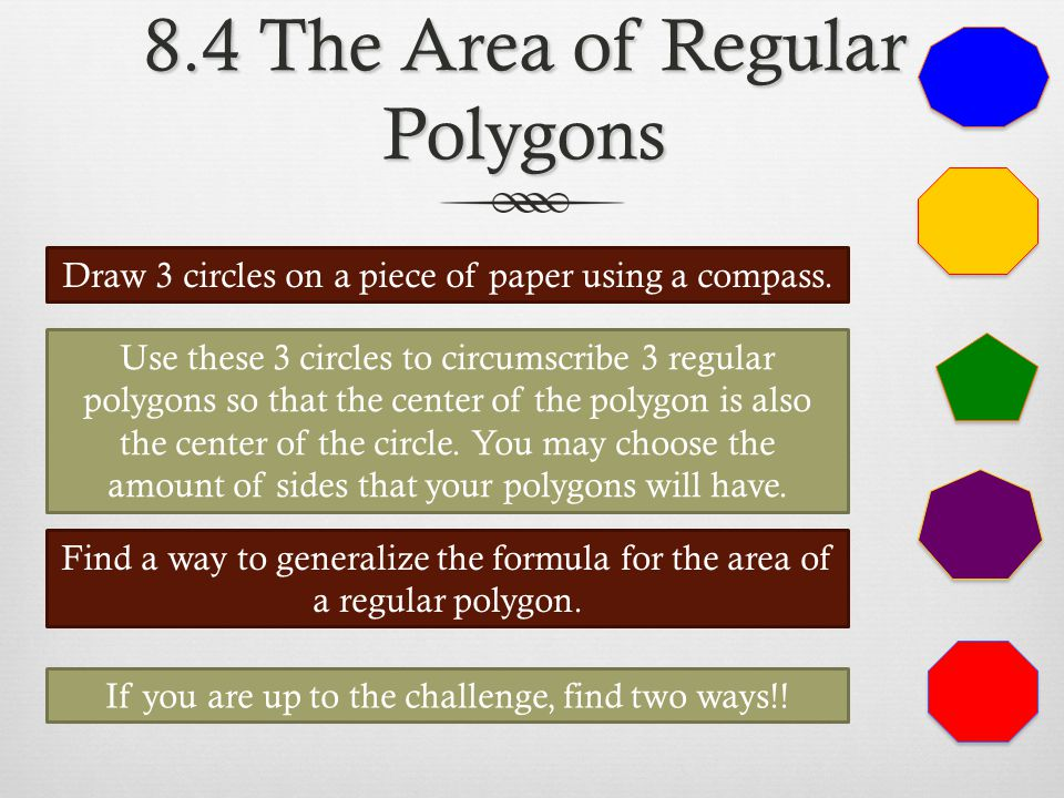 8.4 The Area of Regular Polygons