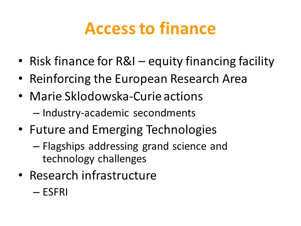 Access to finance Risk finance for R&I – equity financing facility