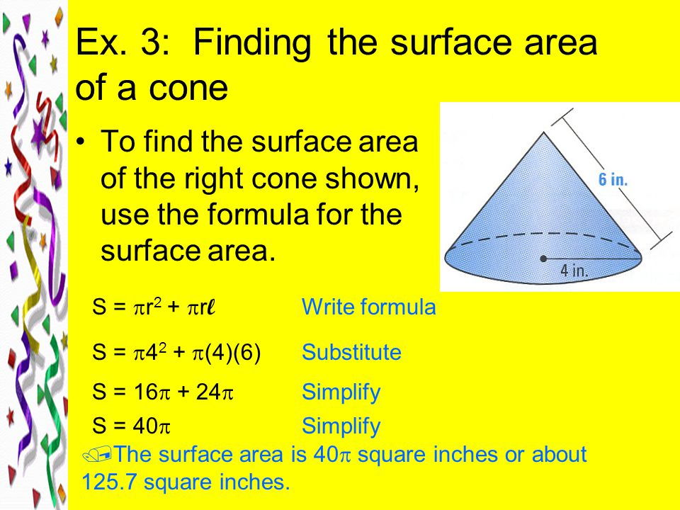 Ex. 3: Finding the surface area of a cone