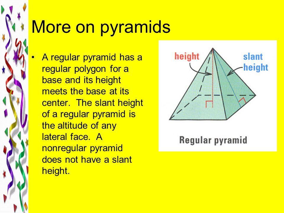 More on pyramids