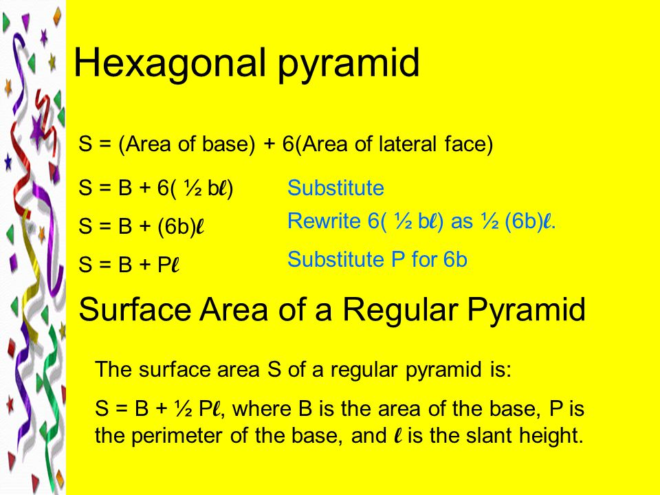 Hexagonal pyramid Surface Area of a Regular Pyramid