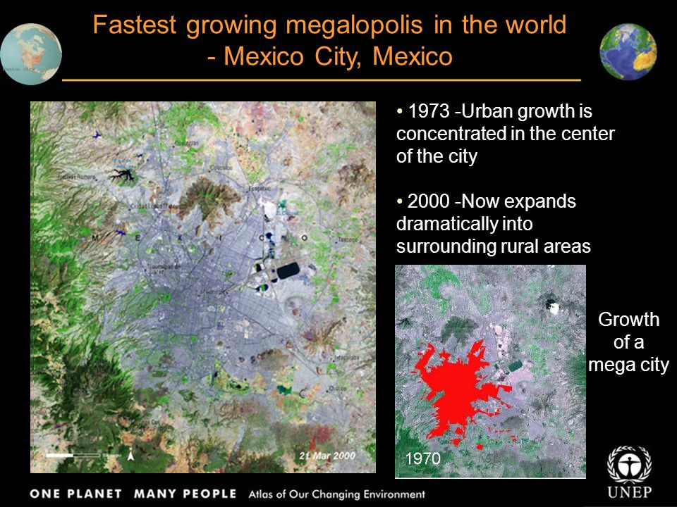 Fastest growing megalopolis in the world - Mexico City, Mexico