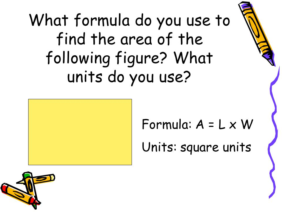 What formula do you use to find the area of the following figure