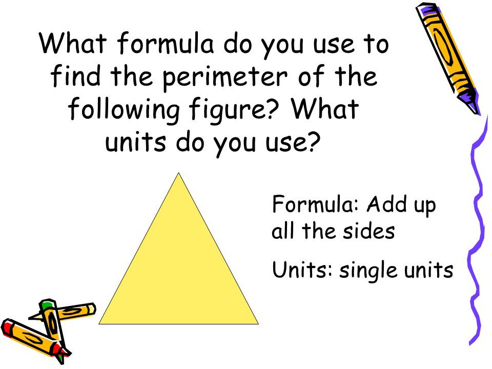 What formula do you use to find the perimeter of the following figure