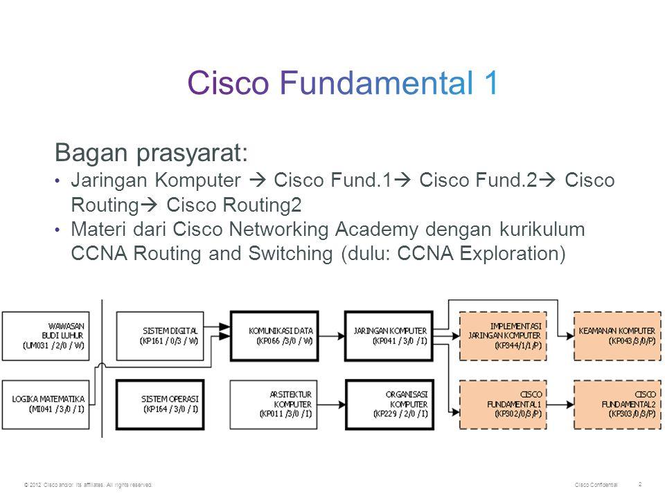 Cisco Fundamental 1 Bagan prasyarat: