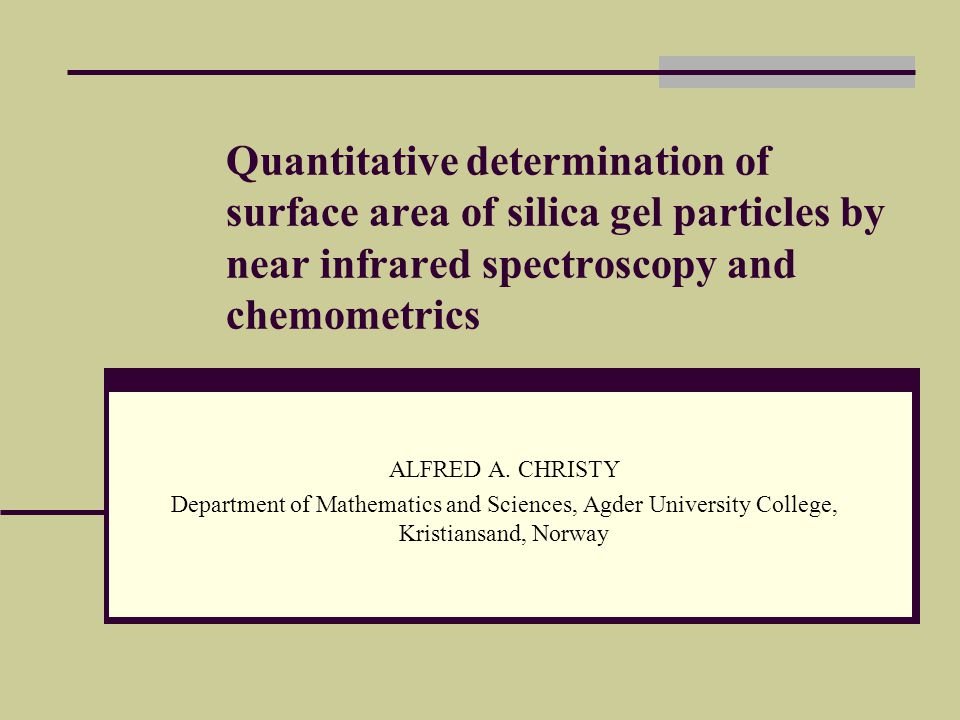 Quantitative determination of surface area of silica gel particles by near infrared spectroscopy and chemometrics