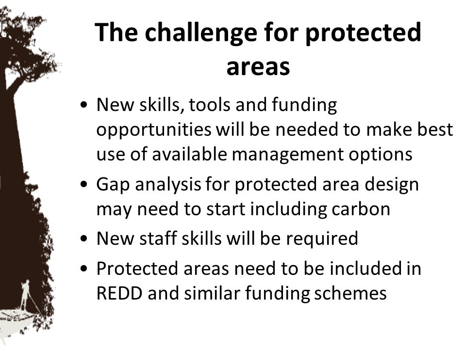 The challenge for protected areas