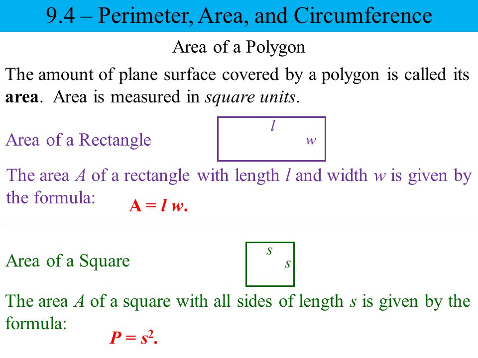 9.4 – Perimeter, Area, and Circumference