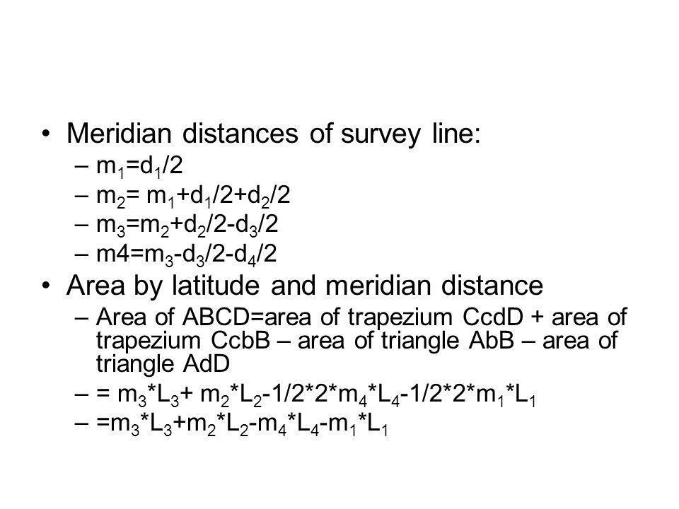Meridian distances of survey line: