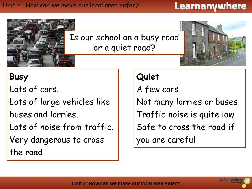 Unit 2: How can we make our local area safer