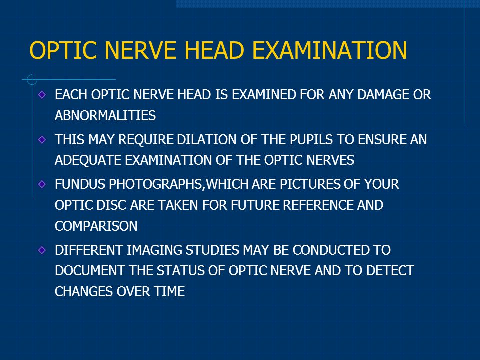 OPTIC NERVE HEAD EXAMINATION