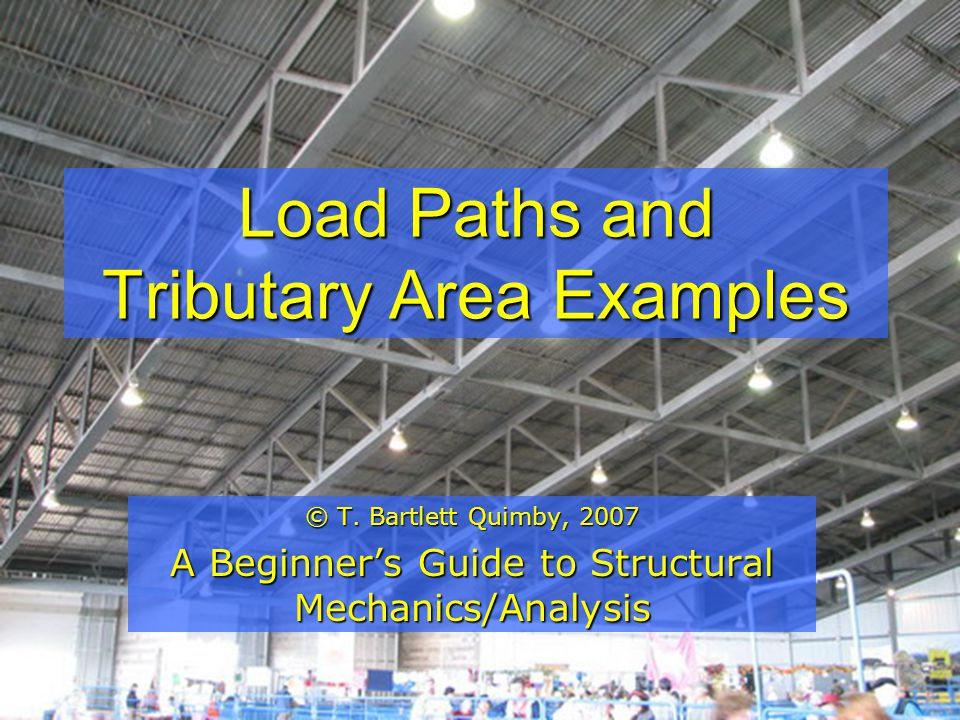 Load Paths and Tributary Area Examples