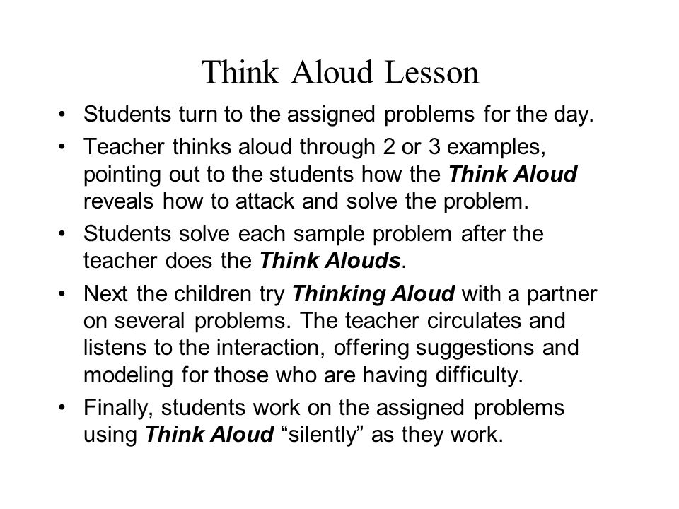 Think Aloud Lesson Students turn to the assigned problems for the day.