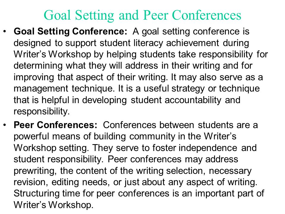 Goal Setting and Peer Conferences