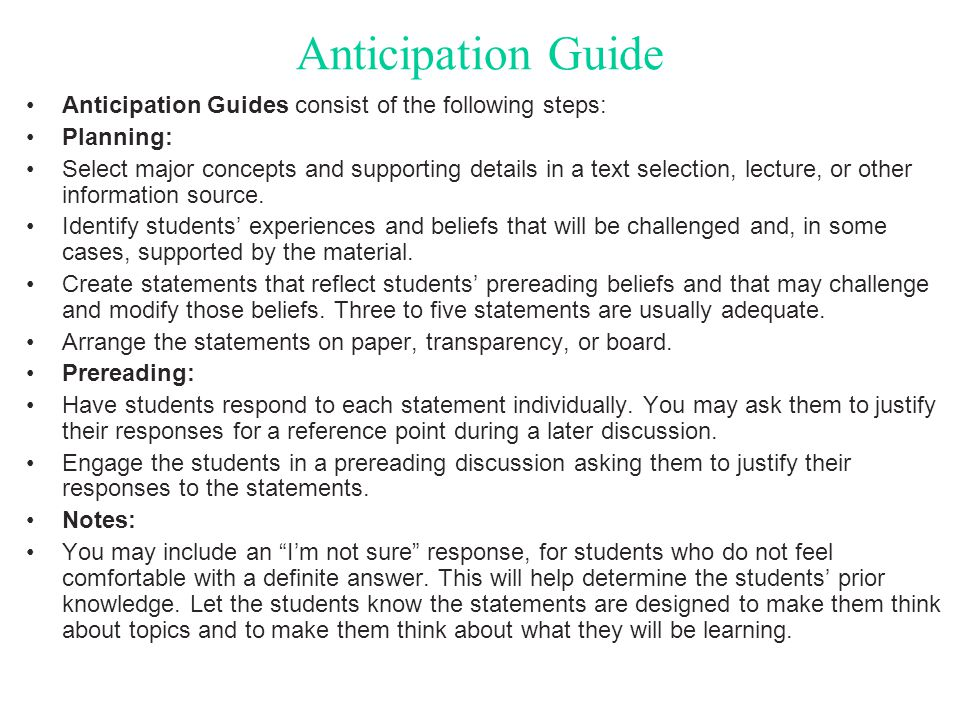 Anticipation Guide Anticipation Guides consist of the following steps: