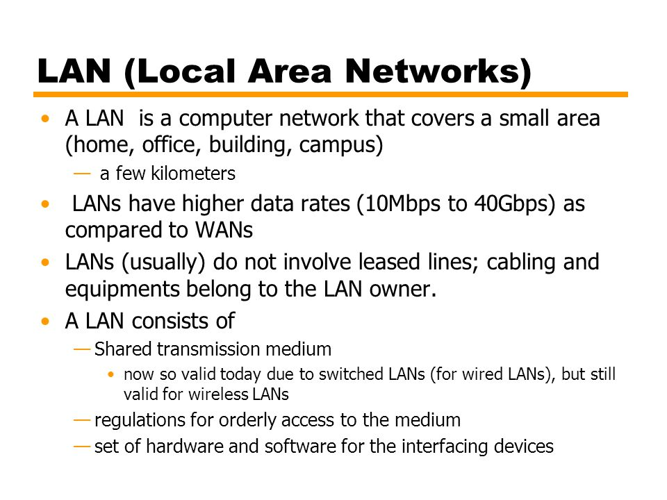 LAN (Local Area Networks)