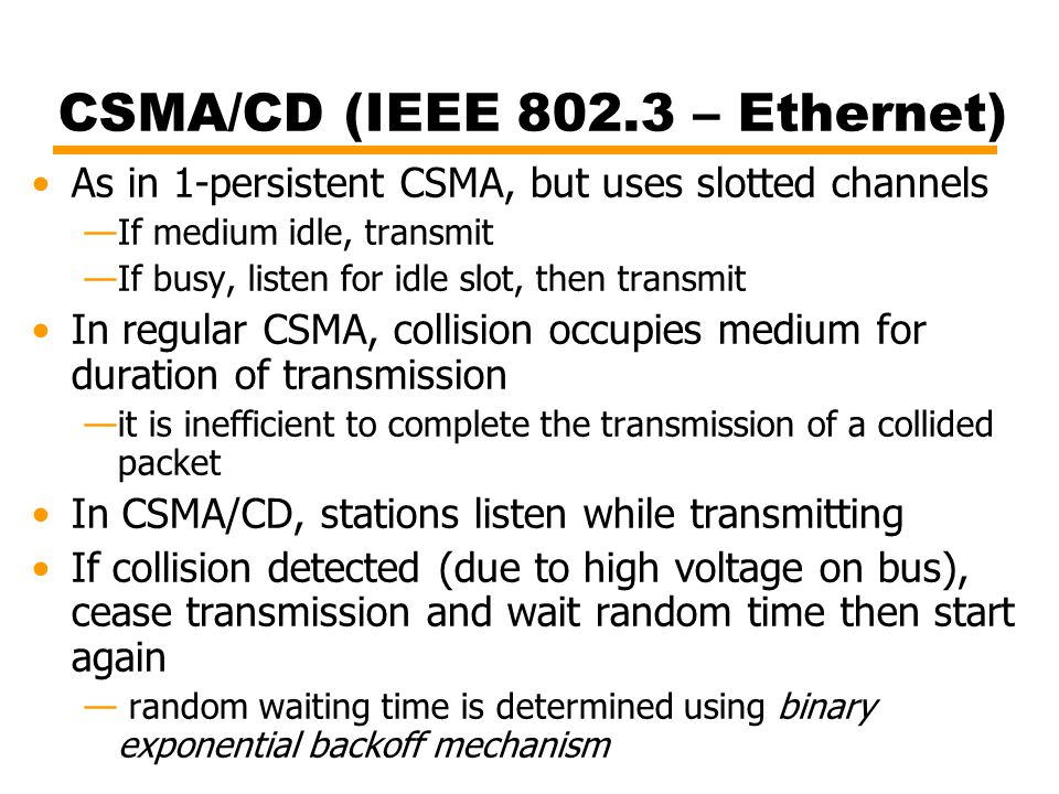 CSMA/CD (IEEE 802.3 – Ethernet)