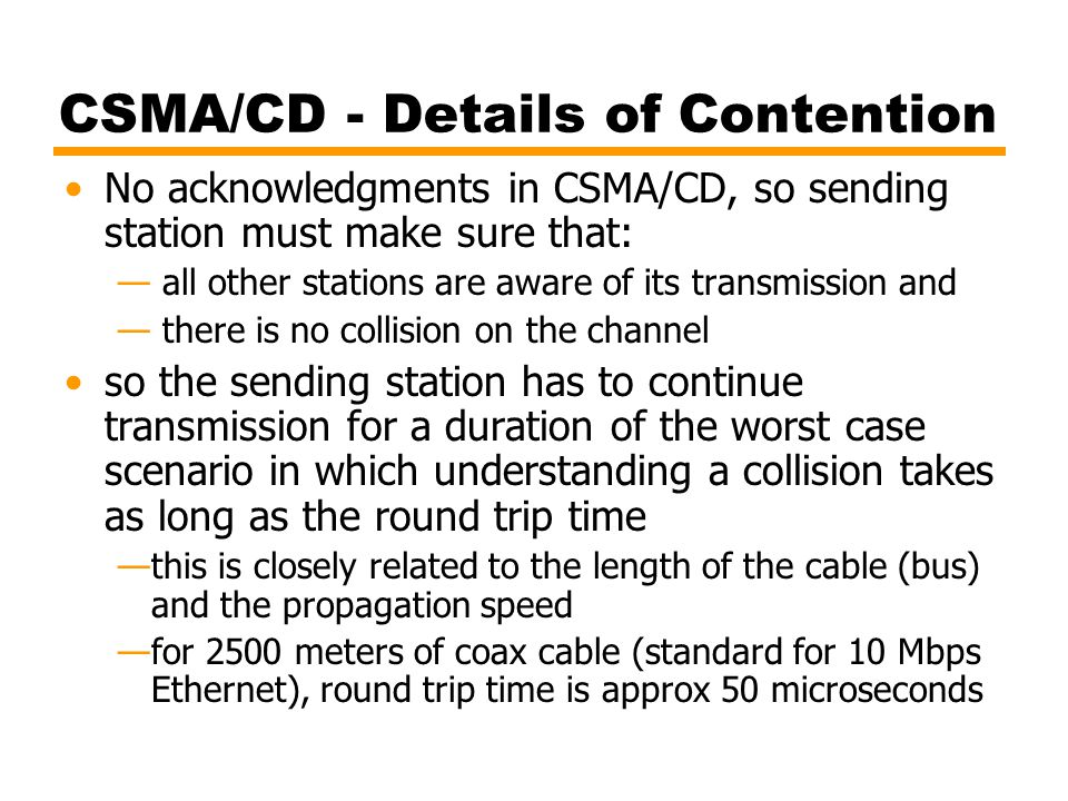 CSMA/CD - Details of Contention
