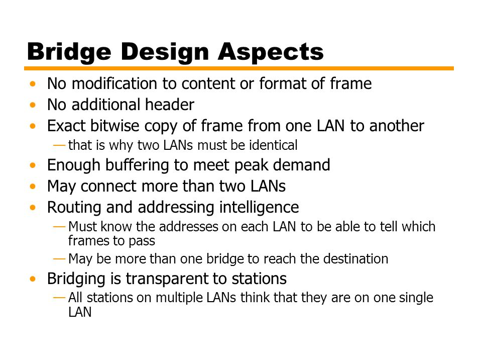 Bridge Design Aspects No modification to content or format of frame