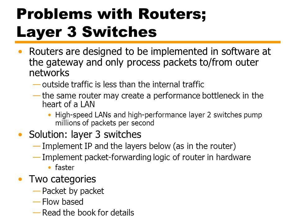 Problems with Routers; Layer 3 Switches