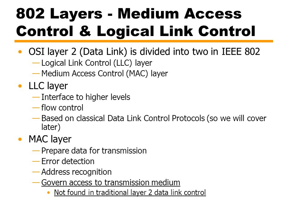 802 Layers - Medium Access Control & Logical Link Control