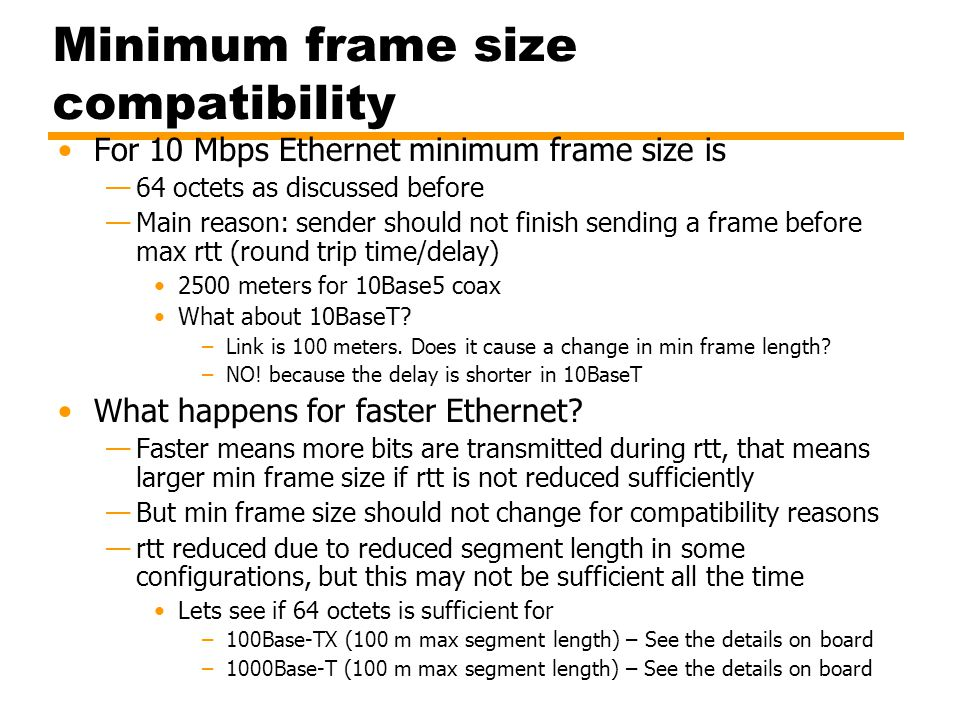 Minimum frame size compatibility
