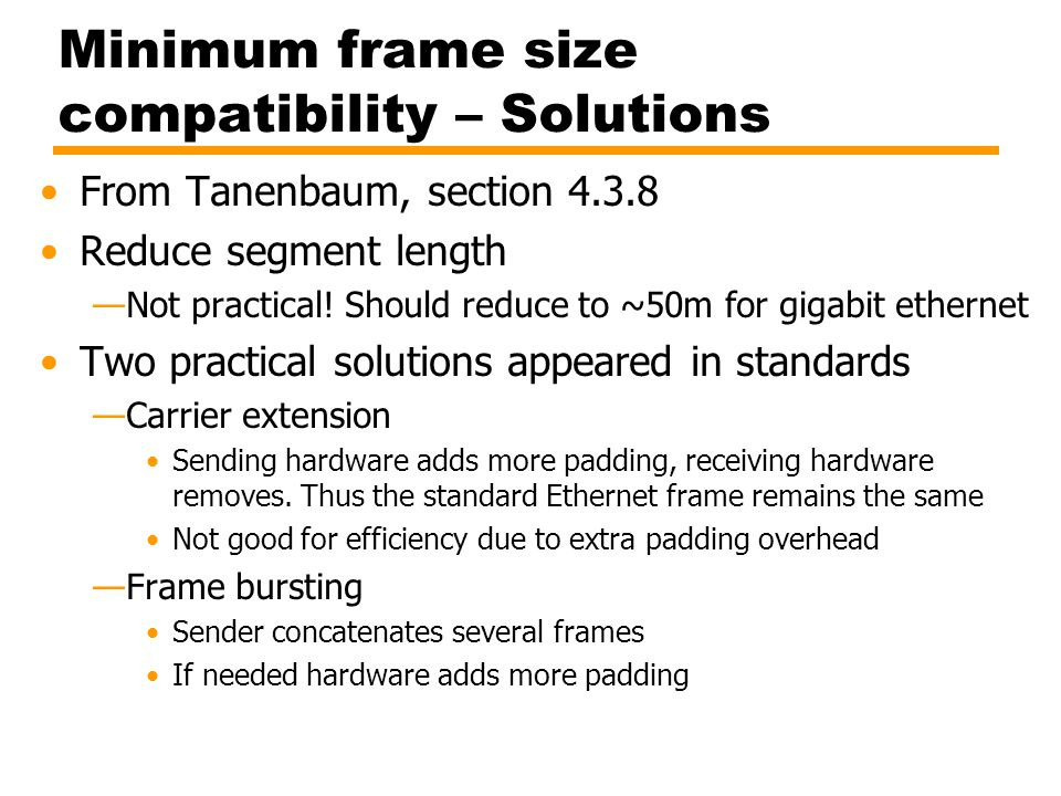 Minimum frame size compatibility – Solutions