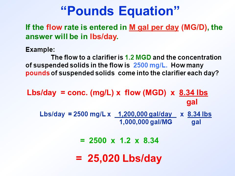 Pounds Equation = 25,020 Lbs/day