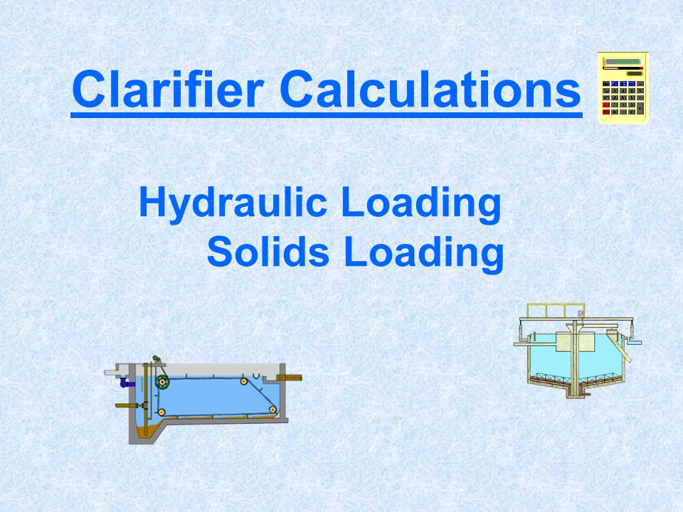 Clarifier Calculations