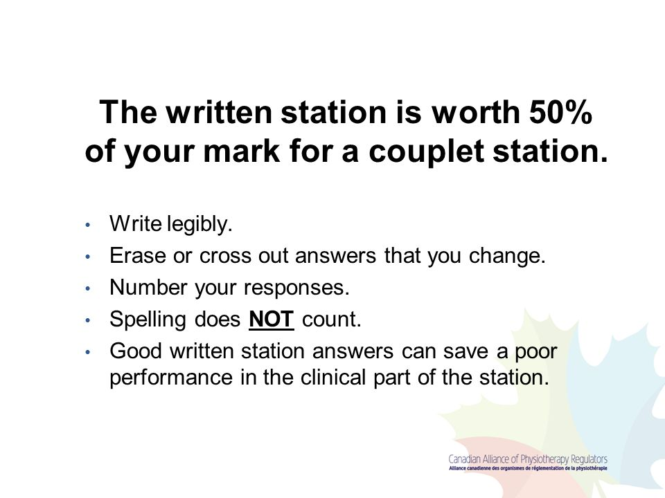 The written station is worth 50% of your mark for a couplet station.