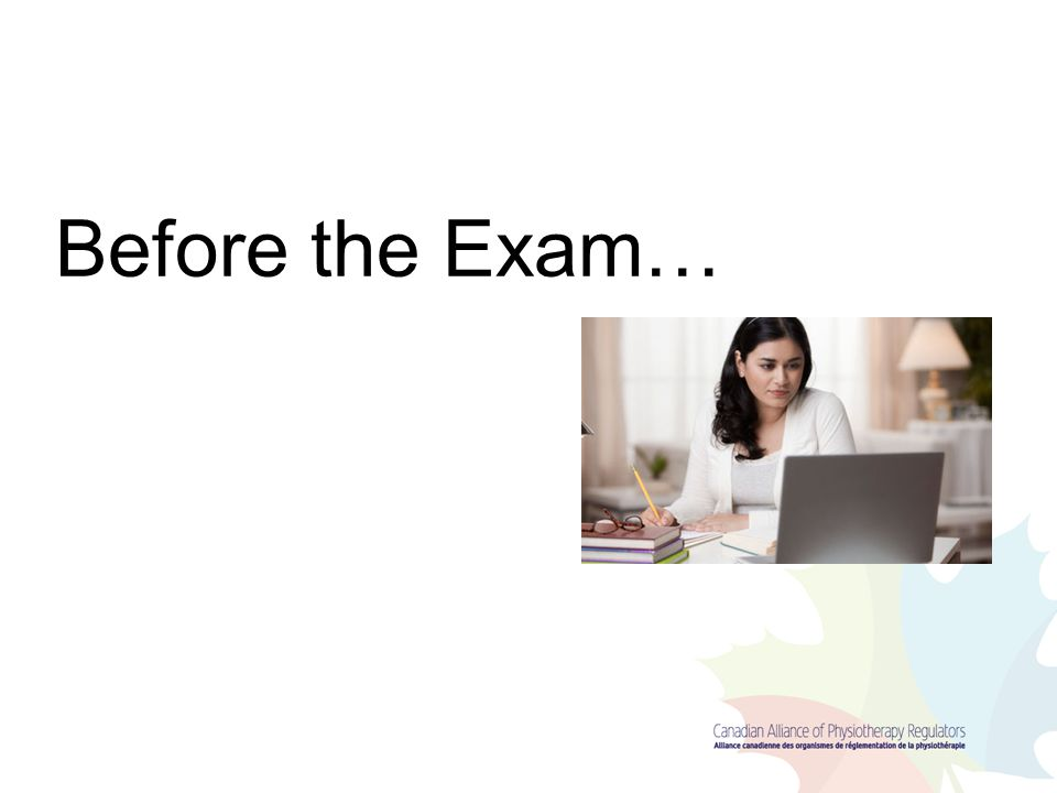 Before the Exam…