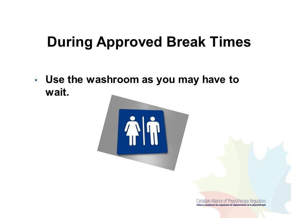 During Approved Break Times