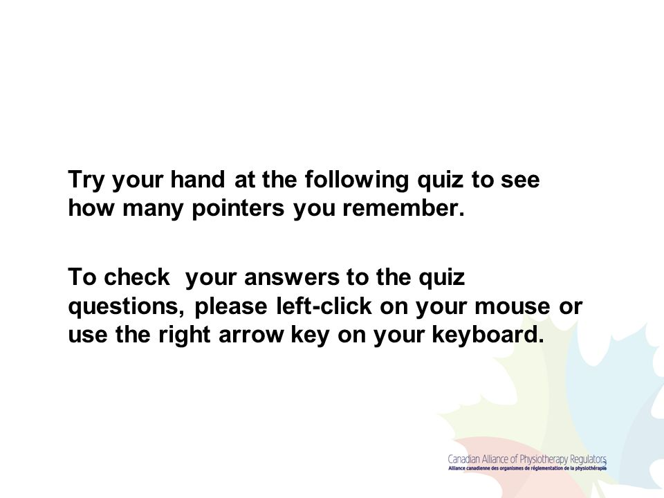 Try your hand at the following quiz to see how many pointers you remember.