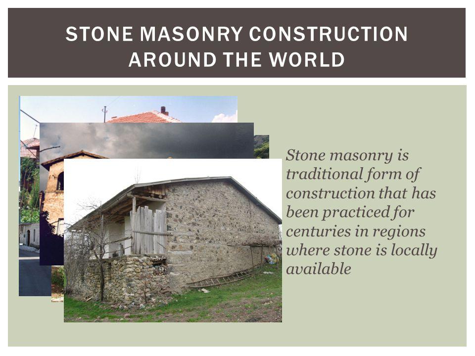 Stone masonry Construction around the world